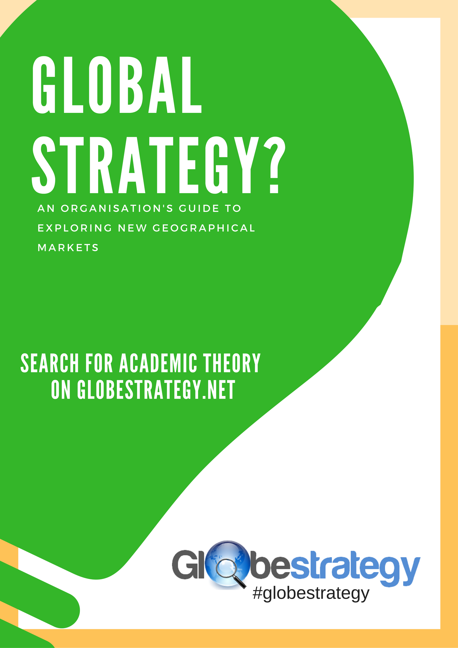 What is global strategy